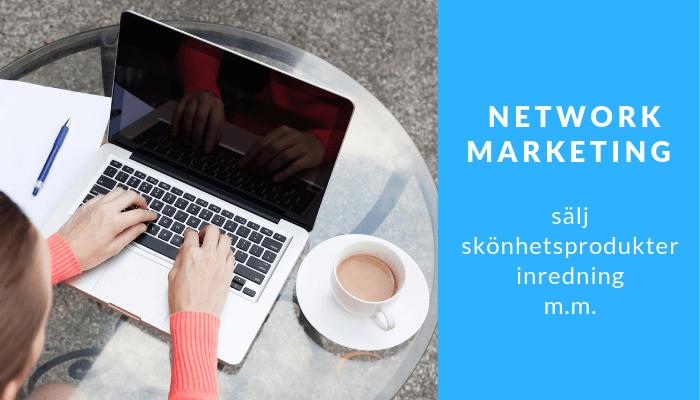 Jobba med network marketing – sälj skönhetsprodukter, inredning m.m.