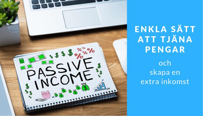 Enkla sätt att tjäna pengar snabbt med en extra inkomstkälla