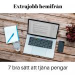 Extrajobb hemifrån – 7 bra sätt